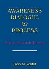 Awareness Dialogue & Process: Essays on Gestalt Therapy