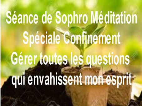 Sophro Méditation Spéciale Confinement