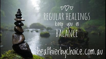Regular Healings keep you in balance 10.