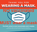 No vaccinated MUST ware a mask.jpg