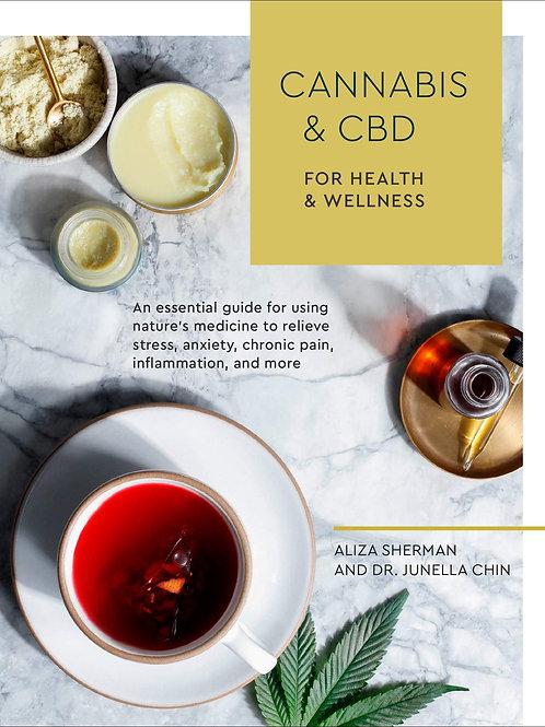 Cannabis & CBD: For Health and Wellness
