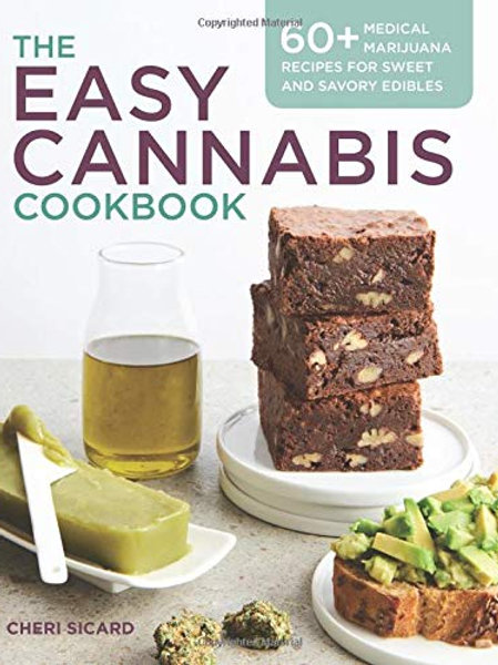 The Easy Cannabis Cookbook