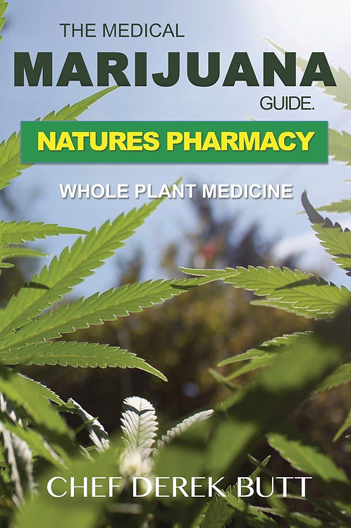The Medical Marijuana Guide: Nature's Pharmacy