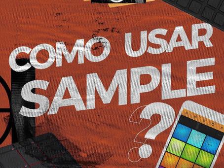 Como usar os Samples?