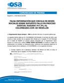 FALSA INFORMACIÓN SOBRE SUPUESTO FALLO EN PROCESO JUDICIAL JUZGADO 74 C.M y EL COLOMBIANO.COM- DE ME