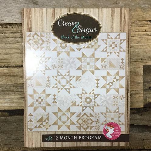 Cream & Sugar Block of the Month Pattern