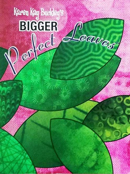 Karen Kay Buckley Bigger Perfect Leaves