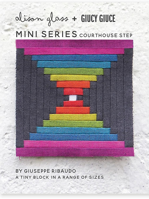 Mini Series Courthouse Steps Pattern