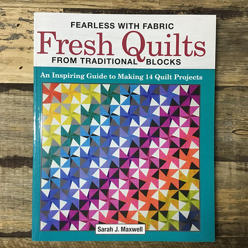 Fresh Quilts from Traditional Blocks