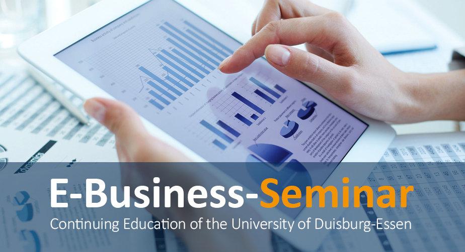 E-Business-Seminar: Das Seminar für die Digitale Wirtschaft