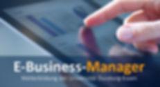 E-Business-Manager: Der Zertifikatskurs als berufsbegleitende Weiterbildung für die Digitale Wirtschaft