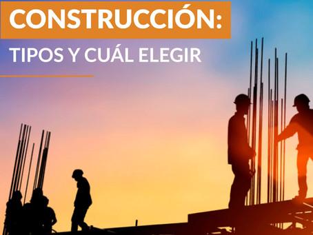 Construcción: Tipos y cuál elegir.