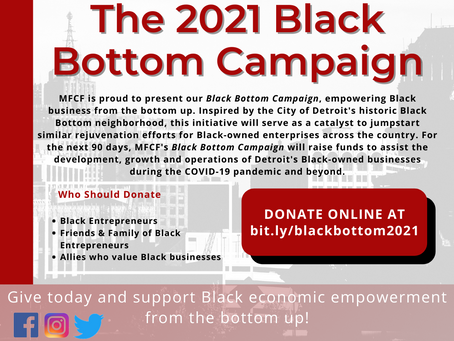 MFCF Presents: 2021 Black Bottom Campaign