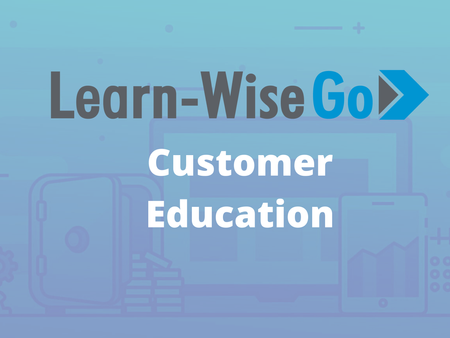 Customer Education Through Learn-WiseGo