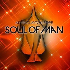 Alvin Pope_Soul of Man.jpg
