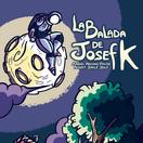 La balada de Josef K
