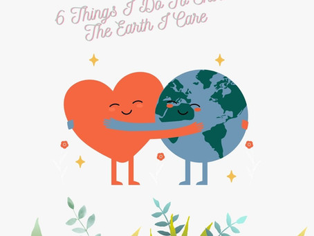 6 things my business does to show the earth I care