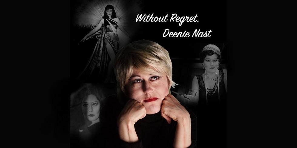 Without Regret, Deenie Nast