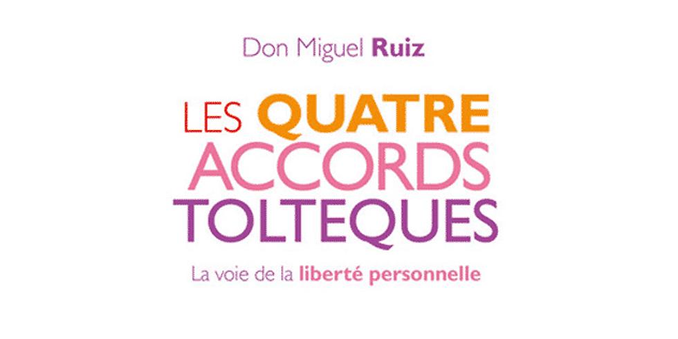 """Conférence """"Les 4 Accords Totèques"""""""