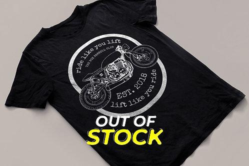 T-Shirt #ridelikeyoulift