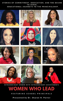 Women Who Lead : Featuring School Principals Kindle Edition