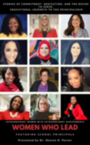 Women Who Lead Featuring School Principa