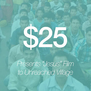 """Giving $25 presents the """"Jesus"""" film to an unreached village"""