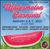 2021 Watermelon Carnival Poster