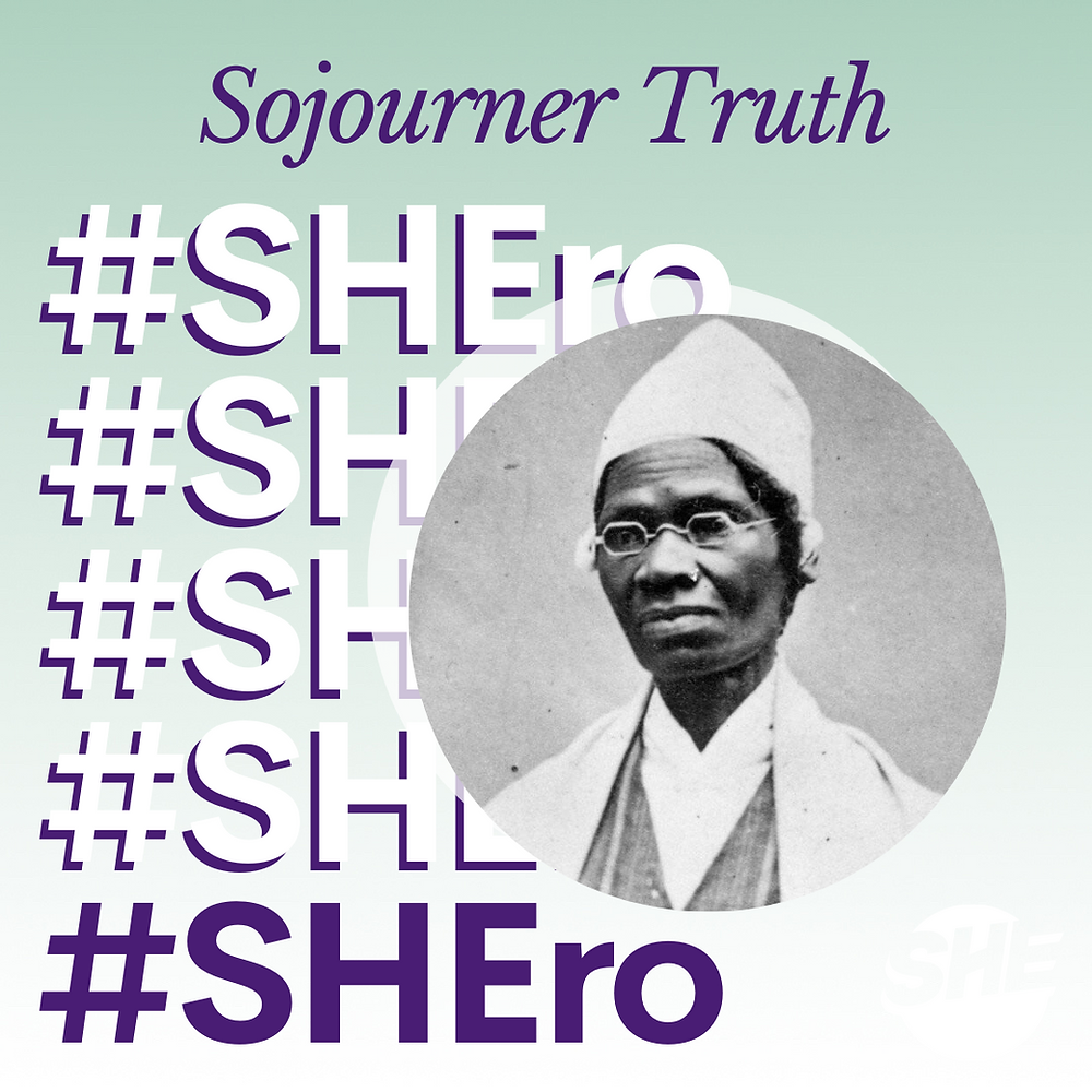 A photo of our SHEro: Sojourner Truth