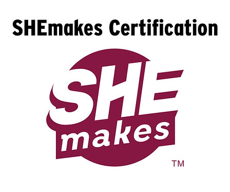 SHEmakes Certification Application