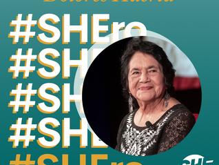 SHEro Series: Dolores Huerta
