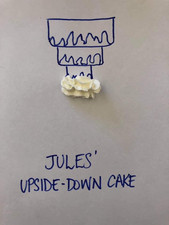 Jules' upside-down cake.