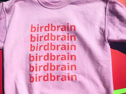 birdbrain birdbrain birdbrain birdbrain birdbrain sweatshirt