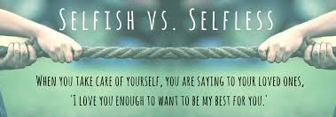 SELFISH or SELFLESS? How this challenges our Recovery and the Topic of our Meeting on 7/10/2020