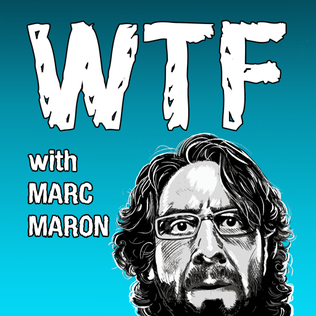 Poster of WTF with Marc Maron podcast show