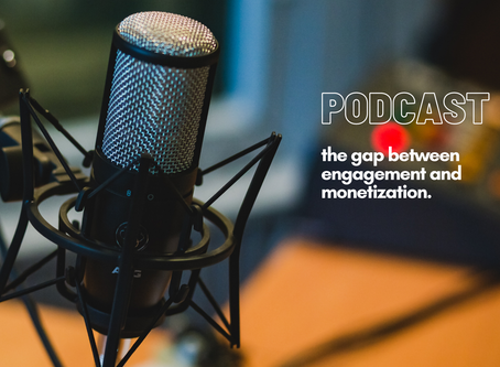 Can The Widening Gap Between Podcast Engagement And Monetization Ever Be Bridged?