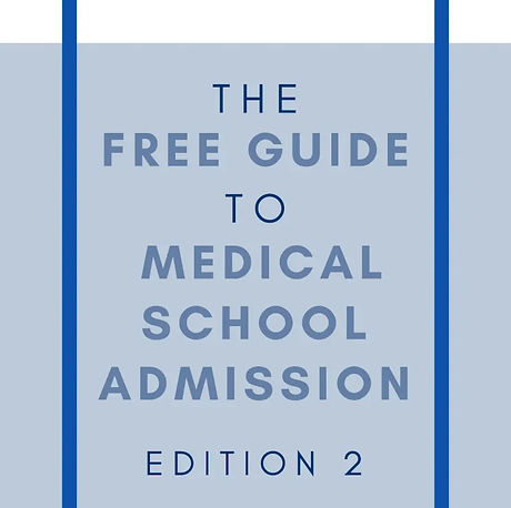 The Free Guide to Med School Admission Book Cover