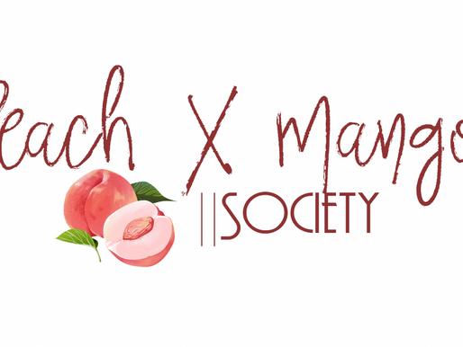 Introducing Peach X Mango    Society!!!