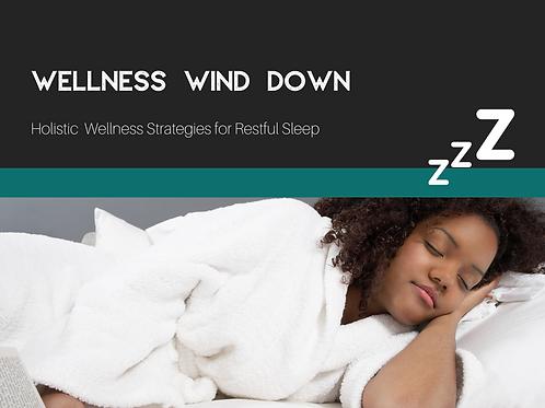 Wellness Wind Down: Holistic Strategies for Restful Sleep