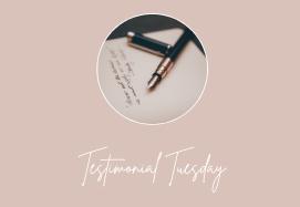 Testimonial Tuesday…