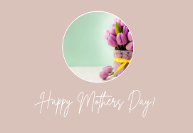 Mother's Day… the smiles and the heartbreak