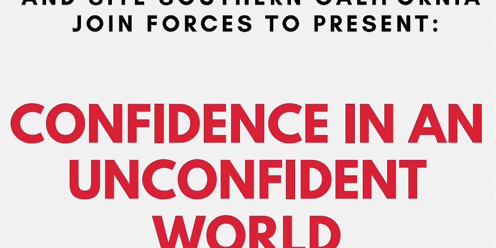 Confidence in an Unconfident World