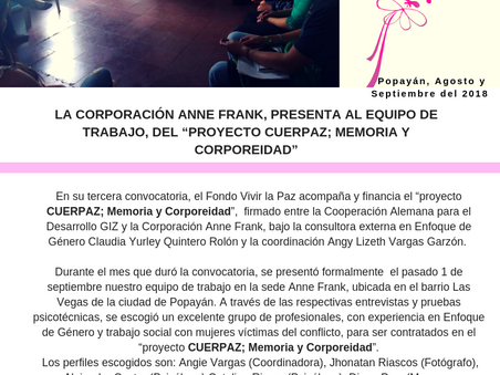 """LA CORPORACIÓN ANNE FRANK, PRESENTA AL EQUIPO DE TRABAJO, DEL """"PROYECTO CUERPAZ; MEMORIA Y CORPOREID"""