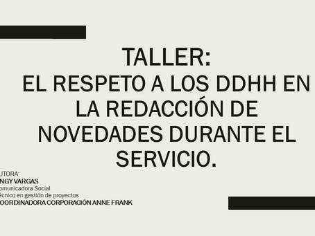 Taller: El respeto a los Derechos Humanos en la redacción de Informes
