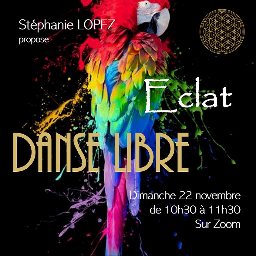 Danse Libre #10 : Eclat