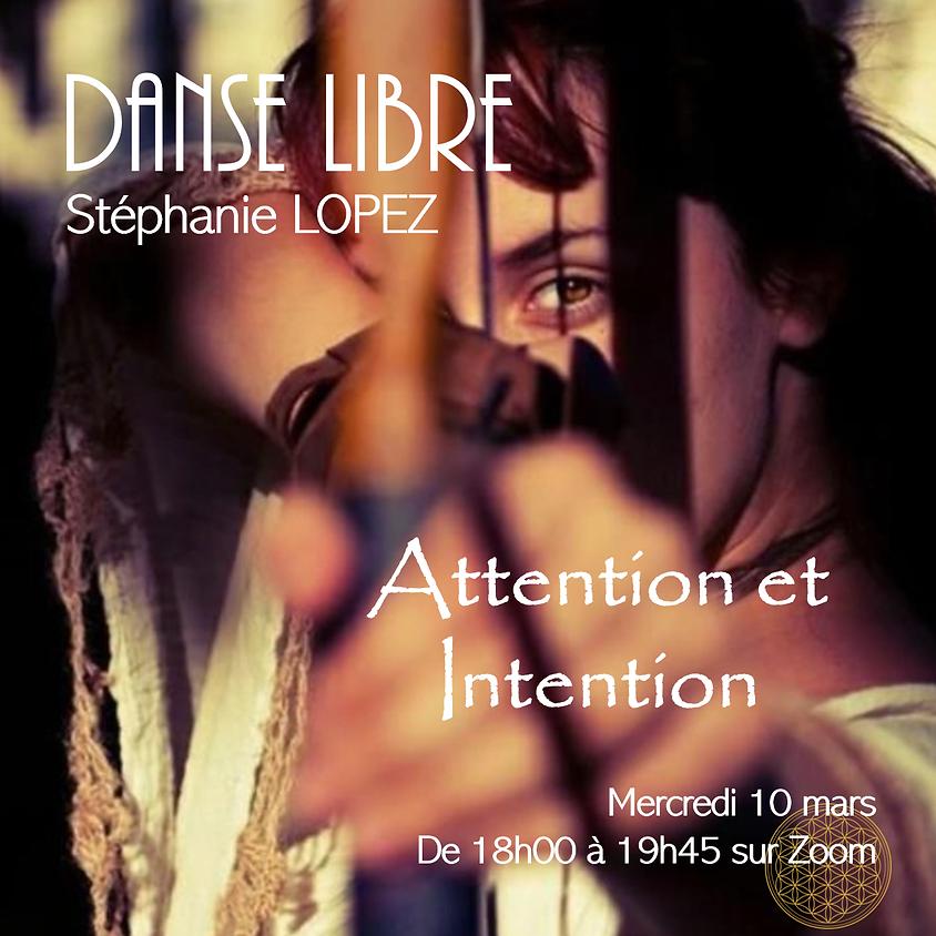 Danse Libre en ligne #19 : Attention et Intention