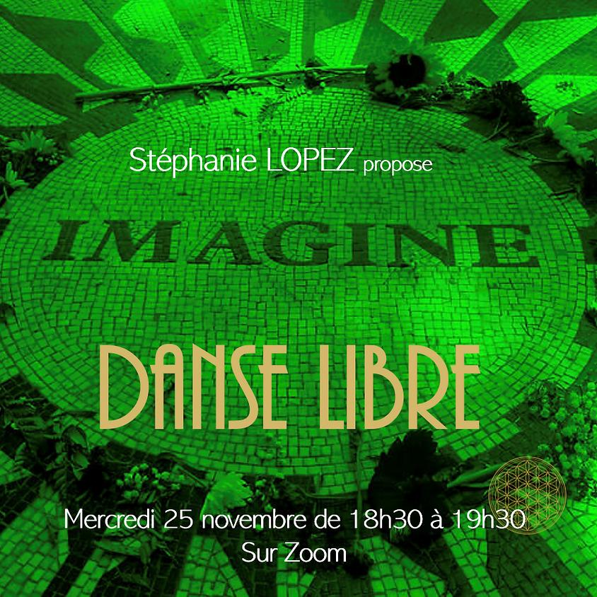 Danse Libre #11 : Imagine
