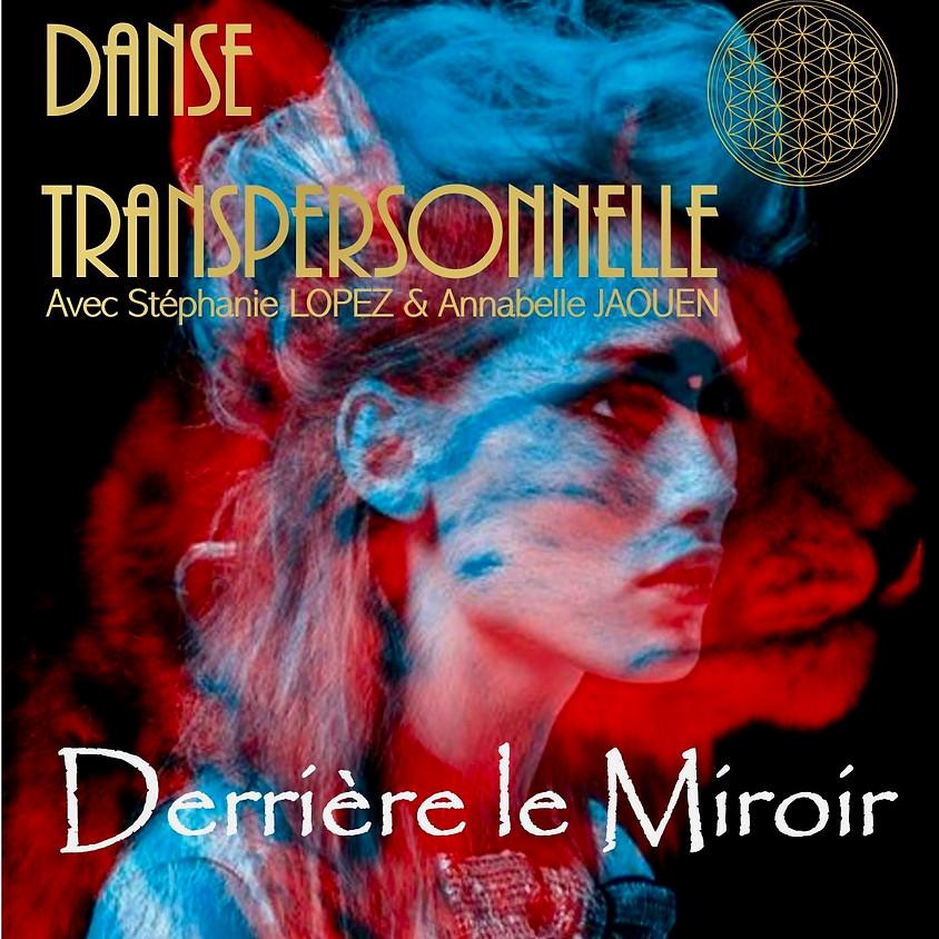 """Stage de 3 jours """"Derrière le miroir"""""""