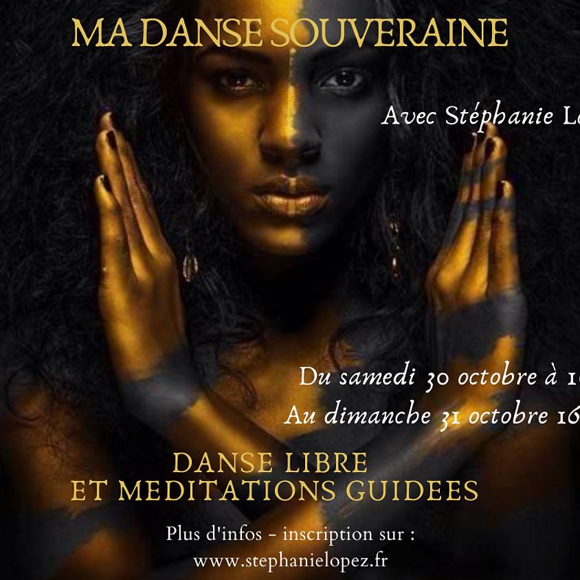 Ma Danse Souveraine - Stage de Danse libre et Méditations Guidées