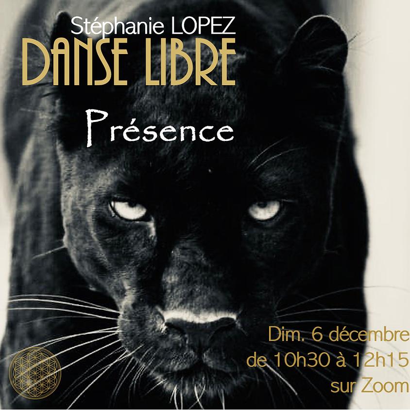 """Danse Libre en ligne #13 : """"Présence"""""""